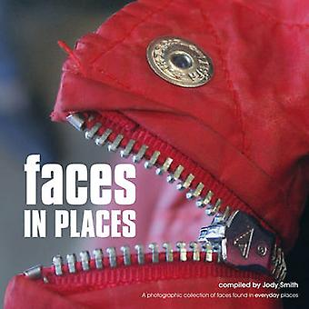 Faces in Places - A Photographic Collection of Faces Found in Everyday