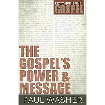 The Gospel's Power and Message by Paul Washer - 9781601781956 Book