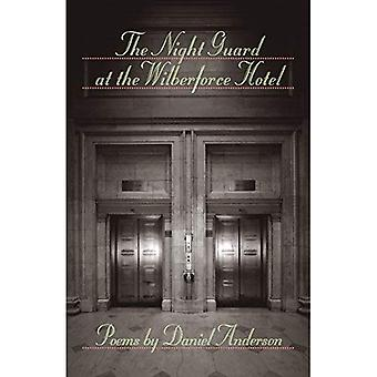 The Night Guard at the Wilberforce Hotel (Johns Hopkins: Poetry and Fiction)