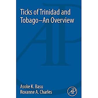 Ticks of Trinidad and Tobago - An Overview