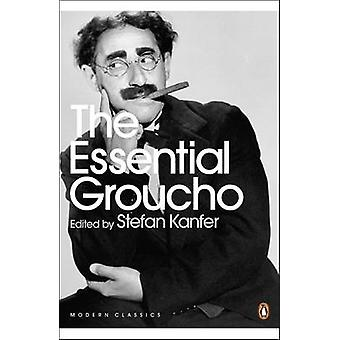 The Essential Groucho by Stefan Kanfer