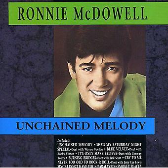 Ronnie McDowell - importación de USA de Unchained Melody [CD]