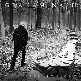 Graham Nash - denne sti Tonight (180 Gram Vinyl) [Vinyl] USA import