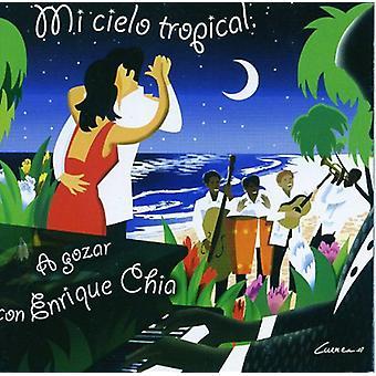 Enrique Chia - MI Cielo tropiske [CD] USA import
