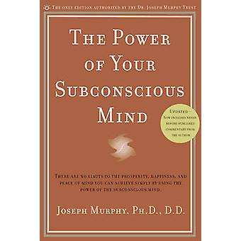 The Power of Your Subconscious Mind 9780735204317 by Joseph Murphy