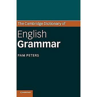 Cambridge Dictionary of English Grammar by Pam Peters