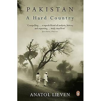 Pakistan - A Hard Country by Anatol Lieven - 9780141038247 Book