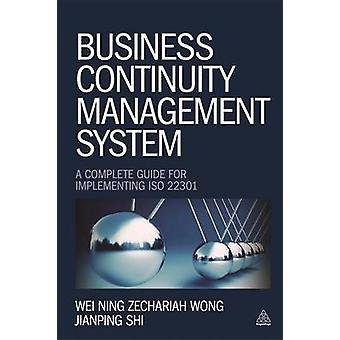 Business Continuity Management System - A Complete Guide to Implementi