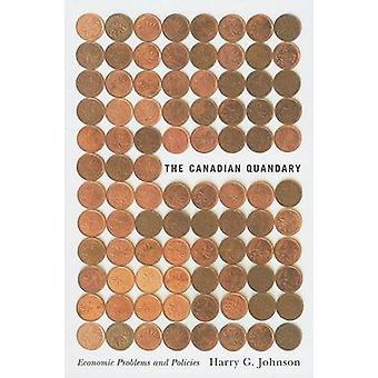 The Canadian Quandary (2nd Revised edition) by Harry G. Johnson - Wil