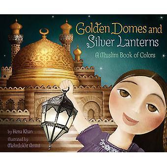 Gouden koepels en zilveren lantaarns - een moslim boek van kleuren met de ha Kha