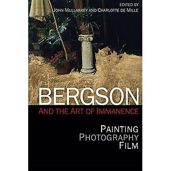 Bergson and the Art of Immanence - Painting - Photography - Film by Jo