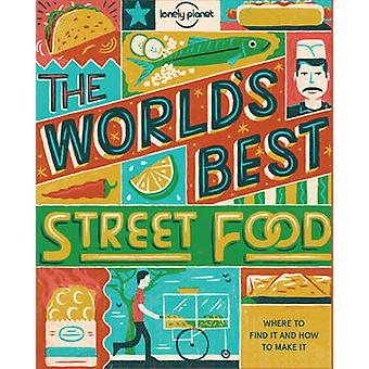 World's Best Street Food by Lonely Planet - 9781760340650 Book