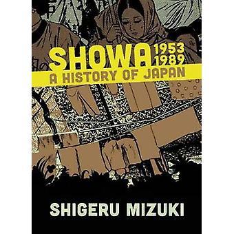 Showa 1953-1989 - A History of Japan by Shigeru Mizuki - Zack Davidson