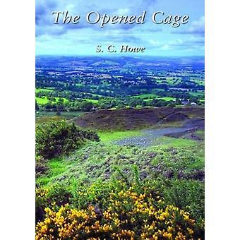 Öppnade buren av S. C. Howe - 9781786230874 bok
