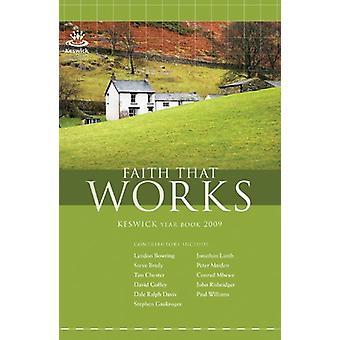 Faith That Works - Keswick Year Book - 2009 by Ali Hull - 9781850788676