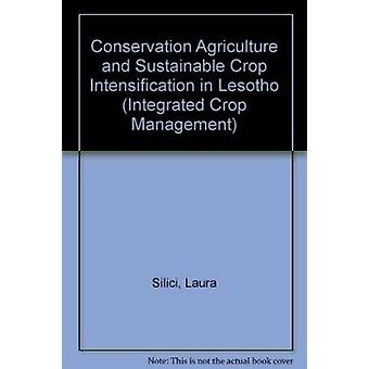 Conservation Agriculture and Sustainable Crop Intensification in Leso