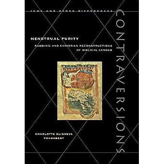 Mestruale purezza: Rabbiniche e cristiane ricostruzioni del genere biblico