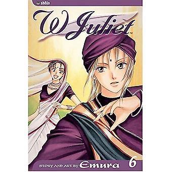 W Juliet: v. 6 (W Juliet) [Illustrated]