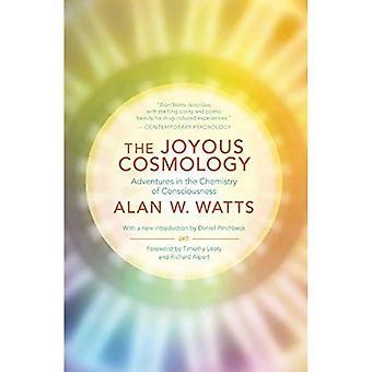 Joyous kosmologin: Äventyr i medvetandet kemi