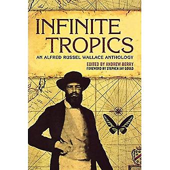 Tropiques infinies : Une Collection de Alfred Russel Wallace