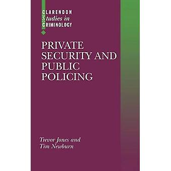 Private Security and Public Policing by Jones & Trevor