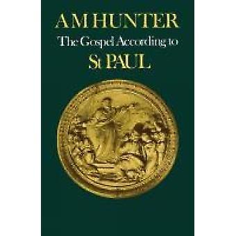 Evangelium enligt St Paul av Hunter & A. M.