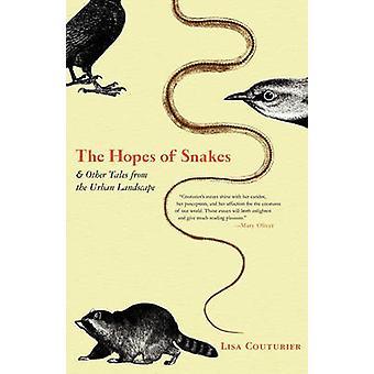 Les espoirs des serpents et autres contes du paysage urbain de Couturier & Lisa