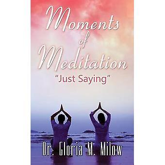 Momenti di meditazione solo dicendo di Milow & Dr Gloria