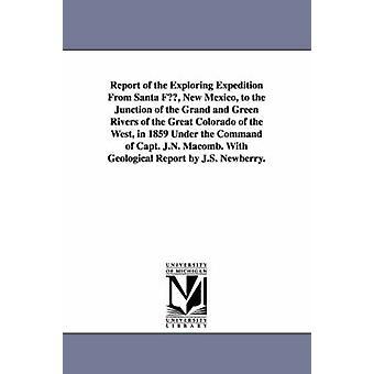 Betänkande av utforska expeditionen från Santa Fe New Mexico till korsningen av Grand och gröna floder av den stora Colorado i väst 1859 av Förenta staterna Army Corps ingenjörer & s