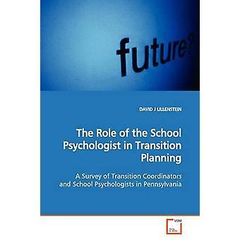 LILLENSTEIN ・デビッド・ J による移行計画における学校心理学者の役割