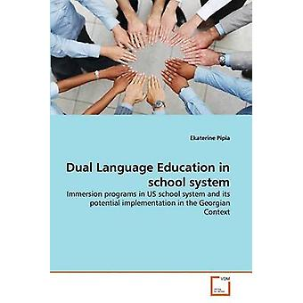 Dual Language Education in school system by Pipia & Ekaterine