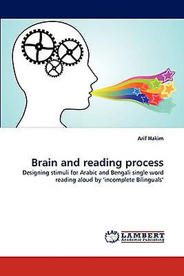 Brain and reading process by Hakim & Arif