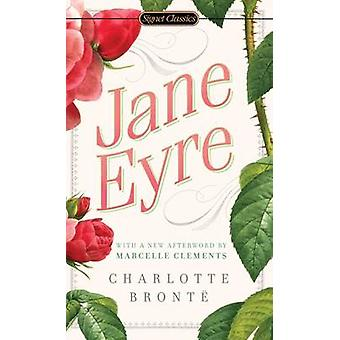 Jane Eyre by Charlotte Bronte - Erica Jong - 9780451530912 Book