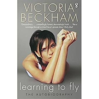 Learning to Fly 9781405916974 by Victoria Beckham