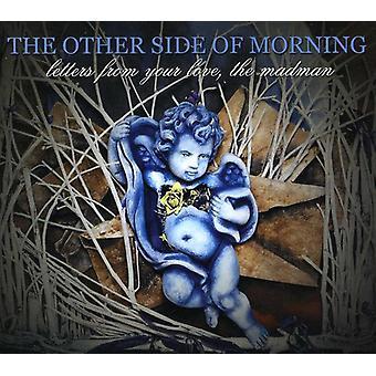 Anden Side af morgen - breve fra dine kærlighed galning [CD] USA importen