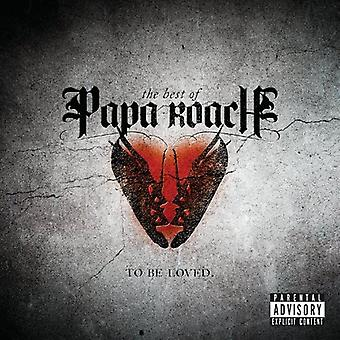 Papa Roach - To Be Loved: Beste van Papa Roach [CD] USA import
