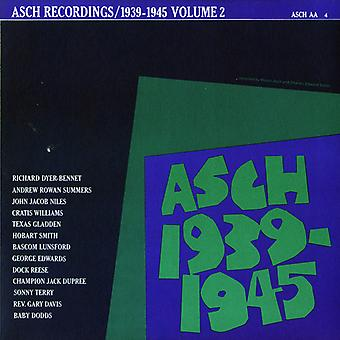 Asch Recordings - Vol. 2-Asch Recordings 1939-45 [CD] USA import