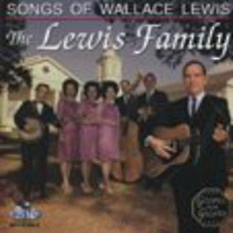 Lewis Family - Songs of Wallace Lewis [CD] USA import
