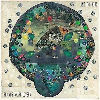 Og børnene - venner andel elskere [CD] USA import