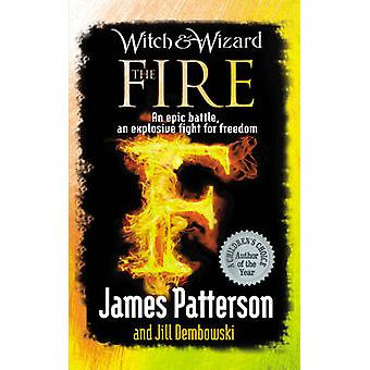 Witch  Wizard The Fire by James Patterson