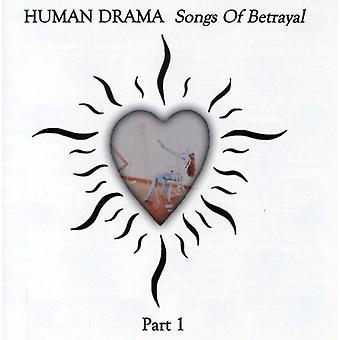Menneskelige Drama - menneskelige Drama: Vol. 1-sange af forræderi [CD] USA import