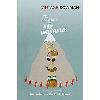 The Ascent of Rum Doodle by W. E. Bowman - Bill Bryson - 978009953038