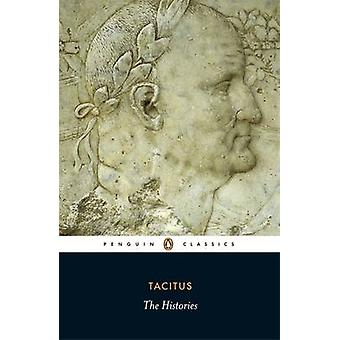 The Histories by Cornelius Tacitus - Kenneth Wellesley - Rhiannon Ash