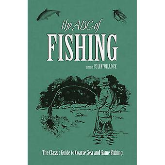 The ABC of Fishing by Colin Willock - 9780233005065 Book