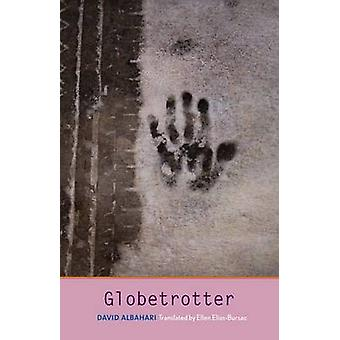 Globetrotter by David Albahari - Ellen Elias-Bursac - 9780300201321 B