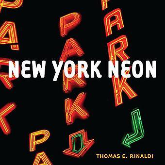 Nowy Jork Neon przez Thomas E. Rinaldi - 9780393733419 książki