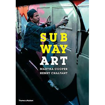Subway Art av Martha Cooper - Henry Chalfont - 9780500292129 boka