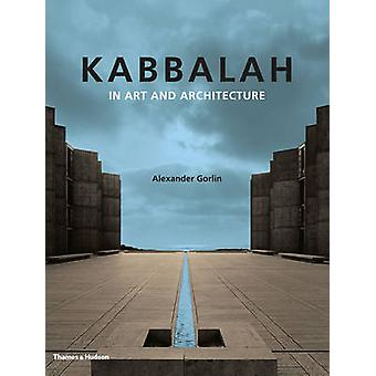 Kabbalah in Art and Architecture by Alexander Gorlin - 9780500517055