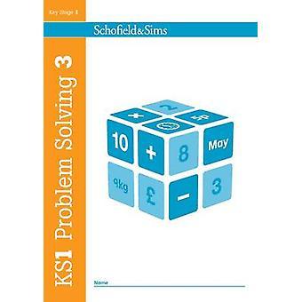 KS1 Problem Solving Book 3 by Anne Forster - Paul Martin - 9780721709