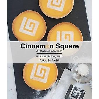 Cinnamon Square Cookbook by Paul Barker - 9781742578637 Book